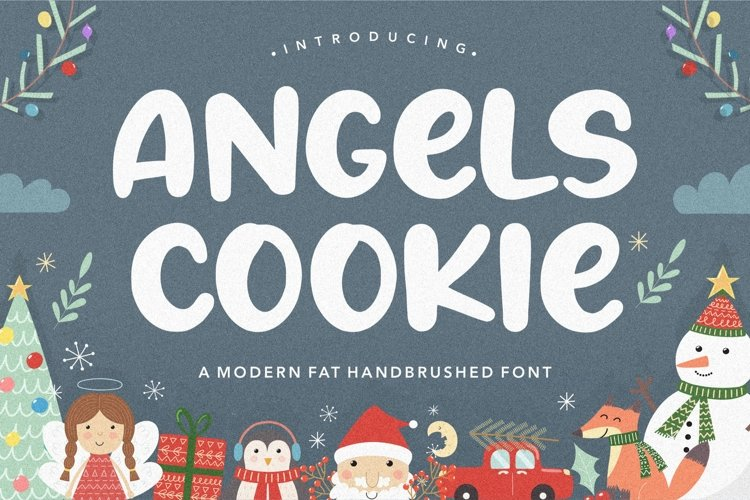 Angels Cookie Modern Fat Handbrushed Font example image 1