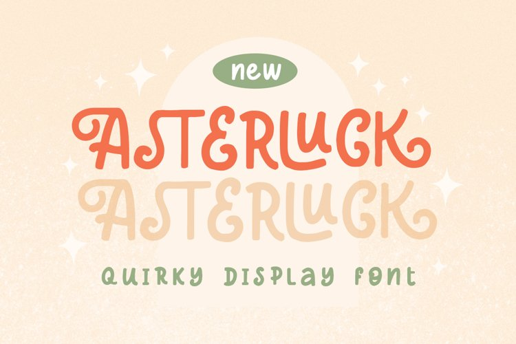 Asterluck - Quirky Display Font example image 1