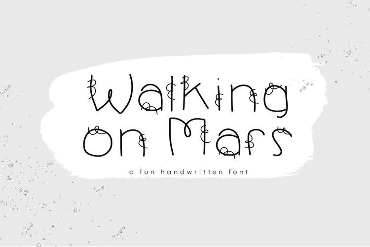 Walking on Mars - A Fun Handwritten Font example image 1