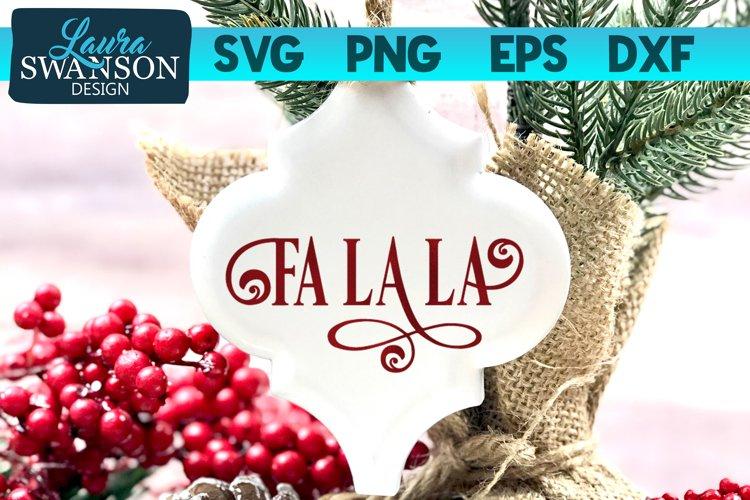 Fa La La SVG Cut File   Christmas SVG Cut File example image 1
