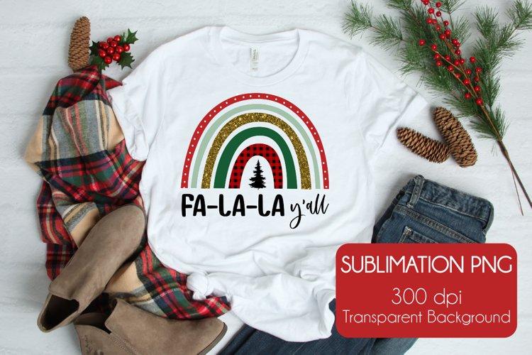 Fa-La-La Y'all  Christmas Sublimation PNG example image 1