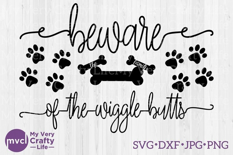 Beware of the Wiggle Butts SVG file example image 1