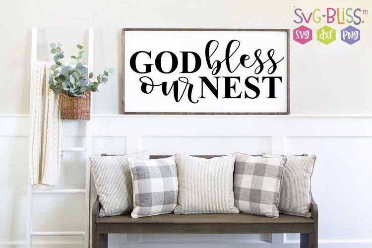God Bless our Nest Farmhouse Sign SVG Cut file