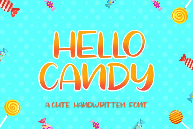 Hello Candy example image 1