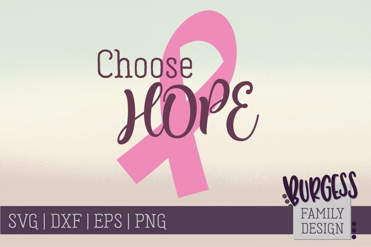 Choose Hope | SVG DXF EPS PNG example image 1