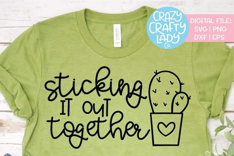Sticking It Out Together SVG DXF EPS PNG Cut File