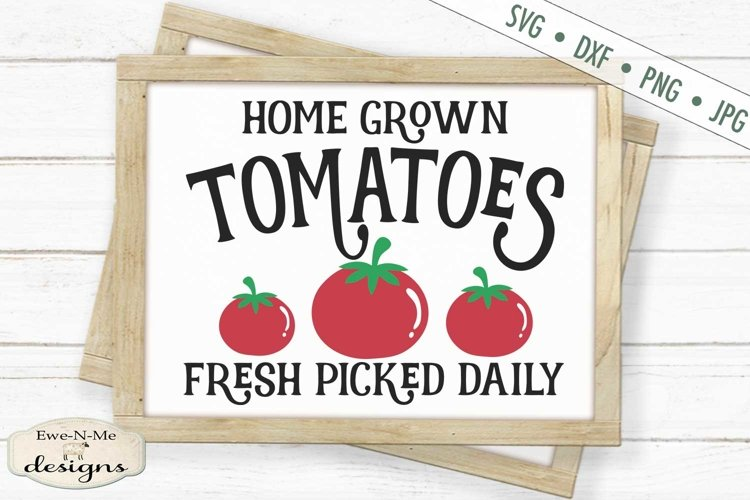 Home Grown Tomatoes | Farmhouse | Summer SVG example image 1