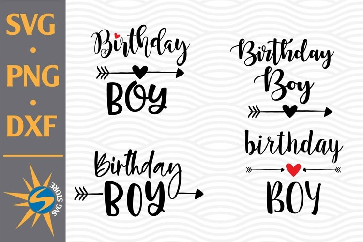png Birthday Boy digital clipart files for Design Birthday Boy svg dxf Cutting or more Instant files included svg Printing