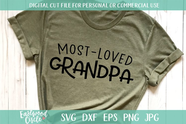 Most Loved Grandpa - SVG File for Crafters example image 1