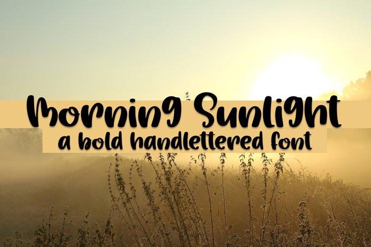 Morning Sunlight - A Bold Hand lettered Font