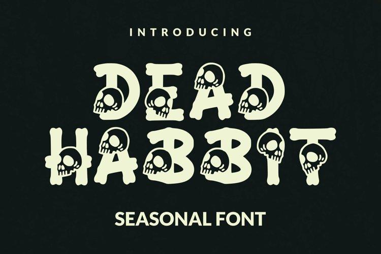 Dead Habbit Font