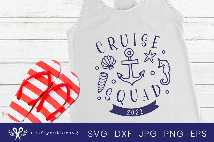 Cruise squad 2021 Svg Cut File Anchor Seahorse Clipart example image 1