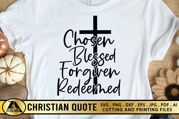 Christian SVG PNG EPS DXF Chosen SVG Blessed SVG Cut Files example
