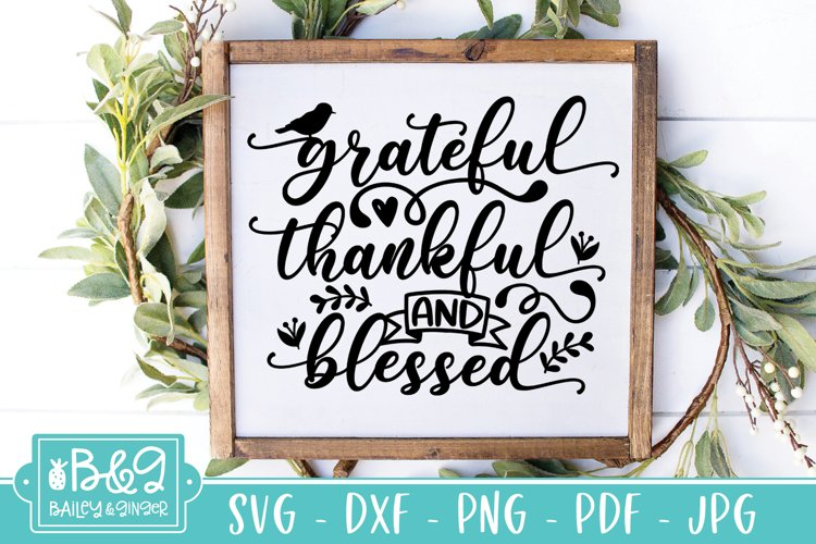 Grateful Thankful And Blessed SVG, Fall SVG example image 1