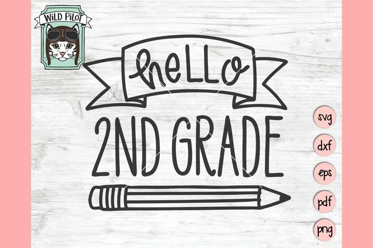 Hello 2nd Grade SVG, First Day of School SVG, Second Grade