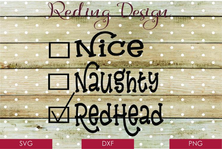 Naughty Nice Redhead SVG DXF PNG Digital Cut File