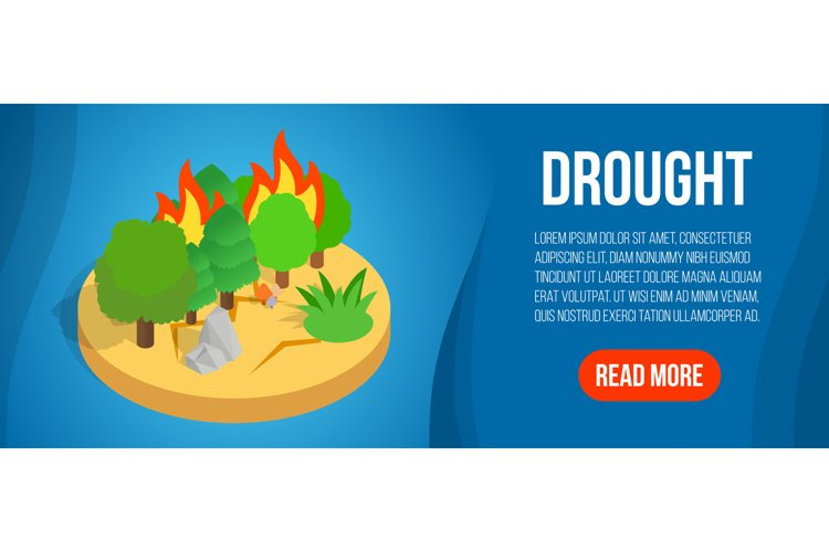 Drought concept banner, isometric style example image 1