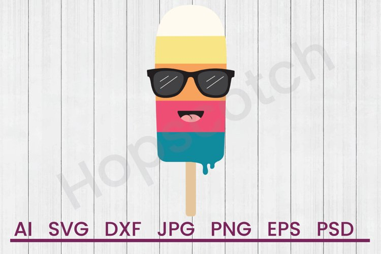 Popsicle SVG, DXF File, Cuttatable File example image 1