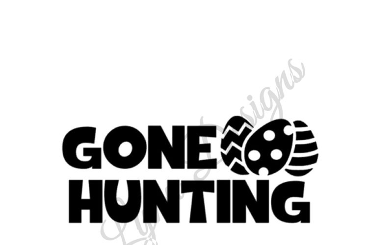 Gone Hunting - Easter Eggs SVG File example image 1