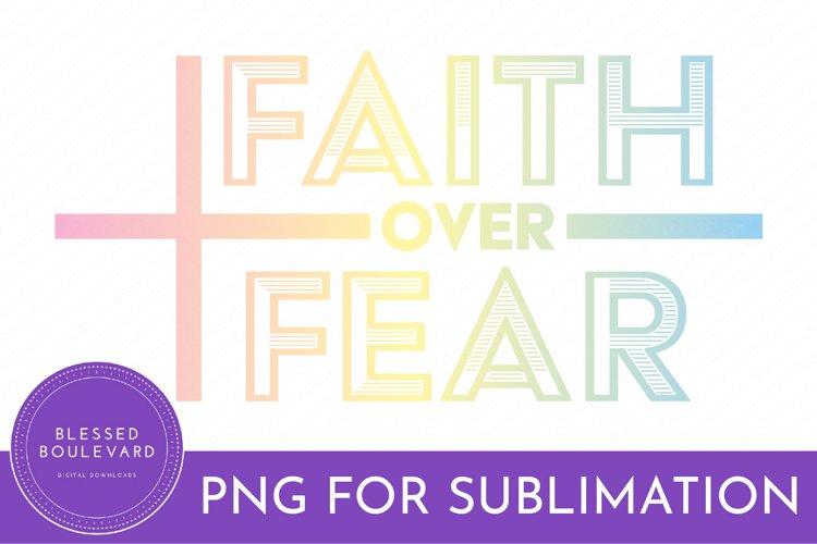 Faith Over Fear PNG | Faith Illustrations | T Shirt Design