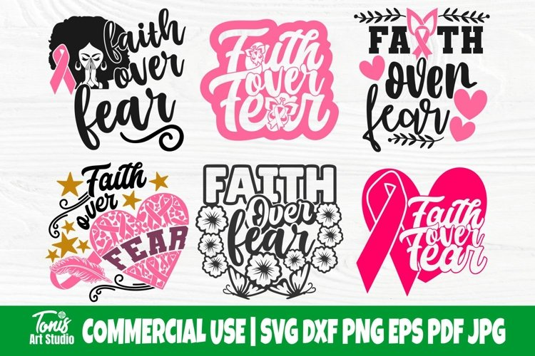 Faith Over Fear SVG Bundle, Breast Cancer Shirt Svg Designs example image 1