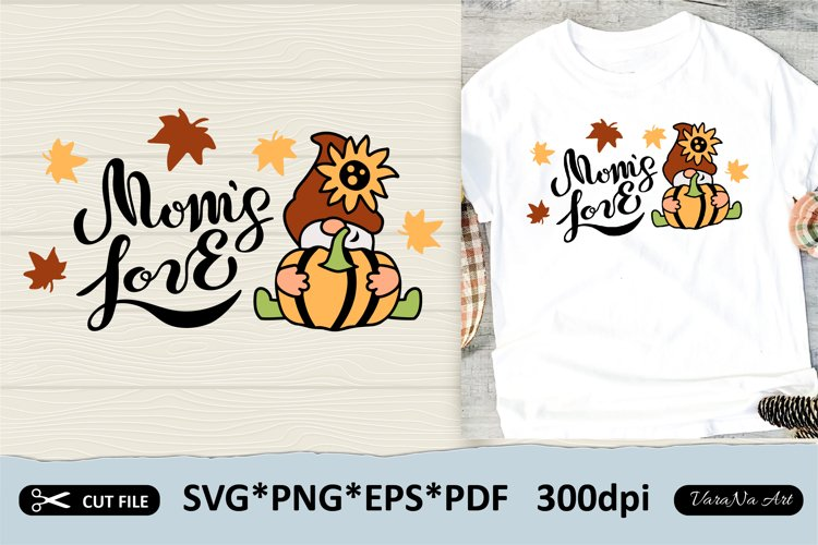 Hand lettered Moms Love with pumpkin gnome2. Fall gnome SVG