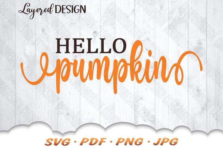 Hello Pumpkin SVG Files For Cricut example image 1