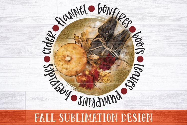 Fall Sublimation Design   Rustic Fall Definition PNG Print