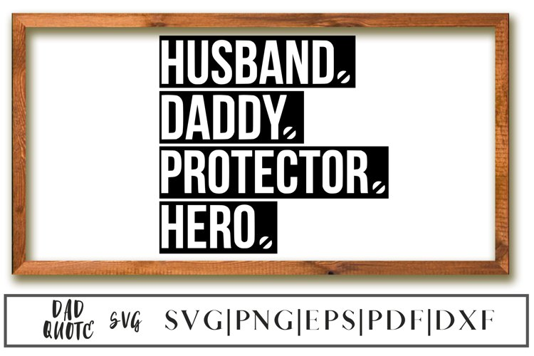 Husband Daddy Protector Hero SVG, Happy Fathers Day SVG