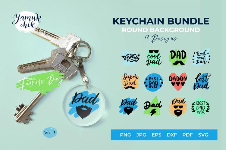 Keychain Bundle SVG, Dad quotes SVG, Fathers day SVG bundle
