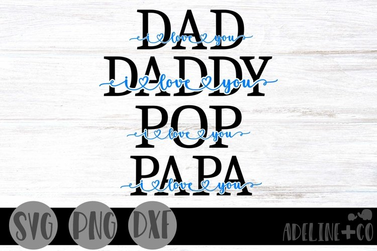 Fathers Day I love you Bundle, SVG, PNG, DXF, Dad, Pop,