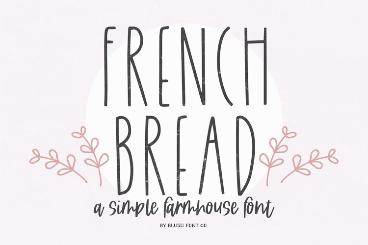 FRENCH BREAD a Simple Farmhouse Font example image 1