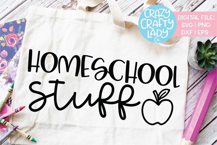 Homeschool Stuff SVG DXF EPS PNG Cut File example image 1