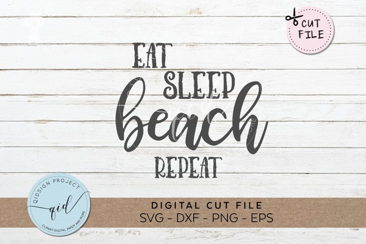 Eat Beach Sleep Repeat SVG DXF PNG EPS