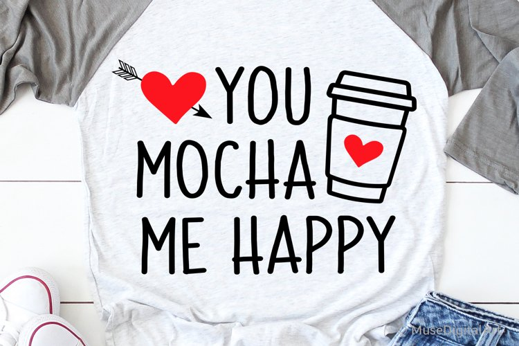 Valentines Day Svg, You Mocha Me Happy, Coffee Valentine Svg example image 1