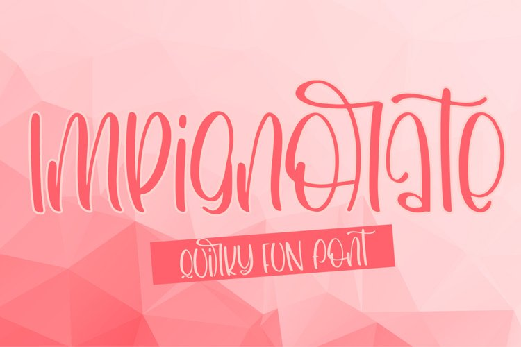 Impignorate A Quirky Fun Font example image 1