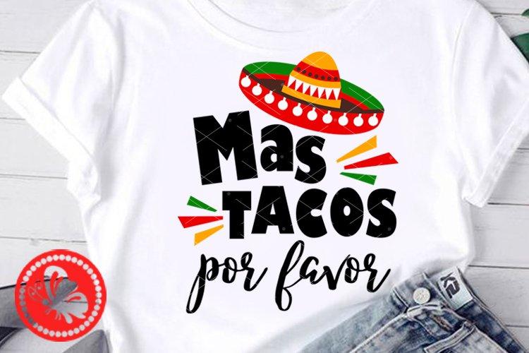 Mas tacos por favor Nacho Mexican Sombrero Cinco de mayo example image 1