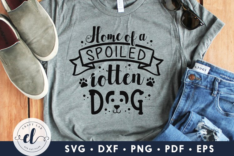 Home Of A Spoiled Rotten Dog, Dog SVG DXF EPS PNG PDF example image 1