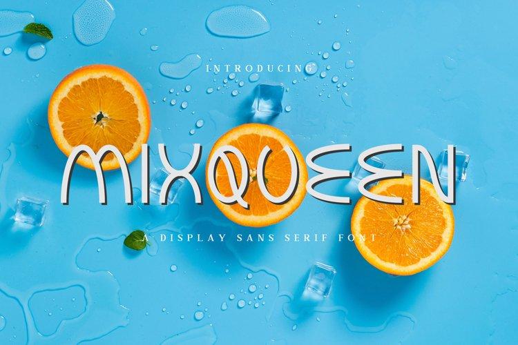 Mixqueen A Display Sans Serif Font example image 1