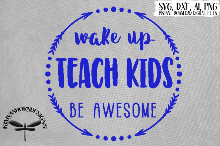 Wake Up, Teach Kids, Be Awesome example image 1
