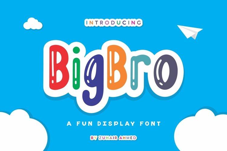 BigBro - A Fun Display Font