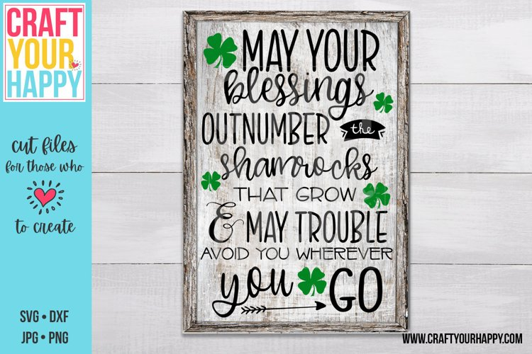 May Your Blessings Outnumber The Shamrocks - Irish Cut File example image 1