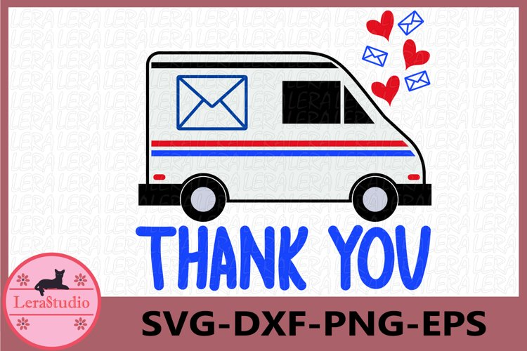 Mail Truck svg, Mail Truck Thank You Svg
