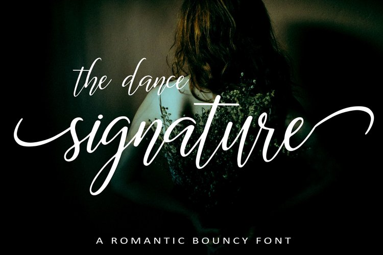 The Dance Signature | A BOUNCY FONT example image 1