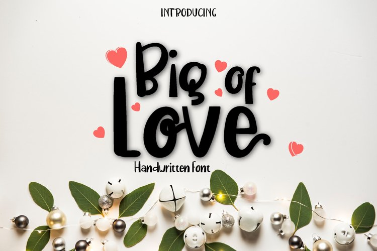 Big of Love-A Handwritten Font example image 1