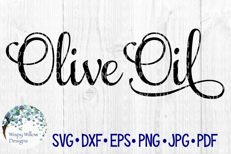 Olive Oil Pantry Label   Kitchen SVG   SVG Cut File example image 1
