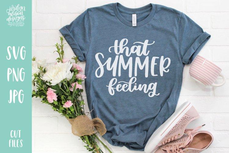 That Summer Feeling, Summer SVG Cut File