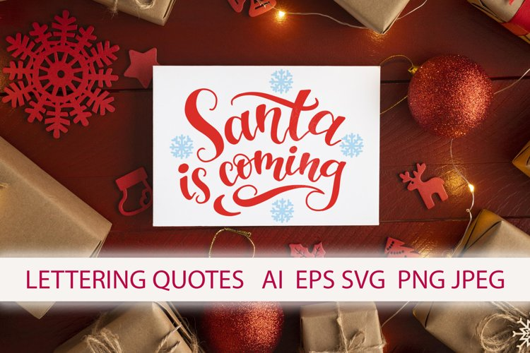 """Santa is coming"" lettering example image 1"