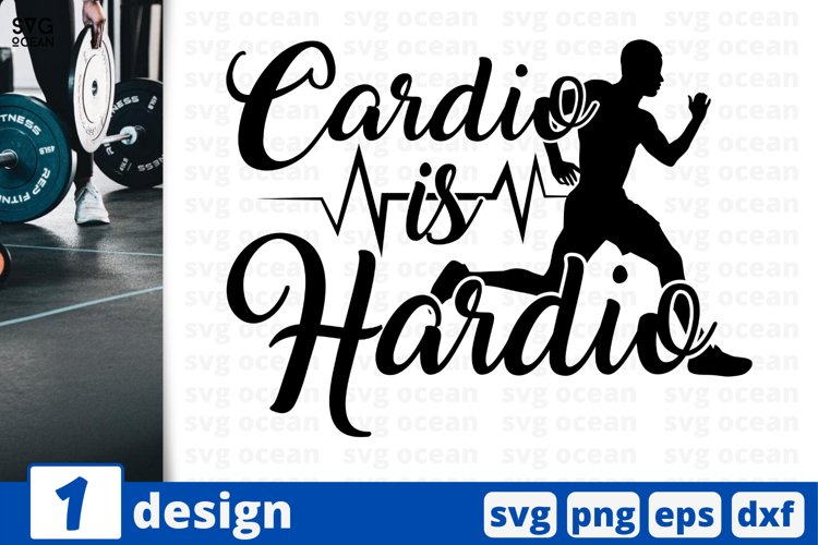 CARDIO SVG CUT FILE | Fitness cricut quote | Workout print example image 1
