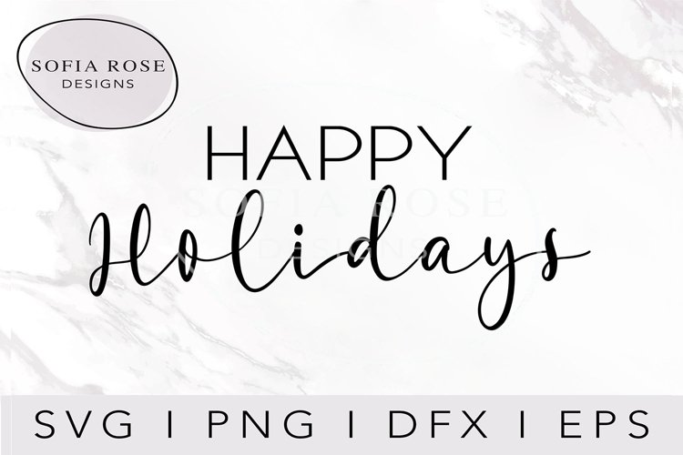 HAPPY Holidays SVG-Christmas SVG-Holiday SVG example image 1